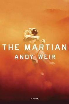 A Book Lovers Walk Through the Literary World: The Martian by Andy Weir
