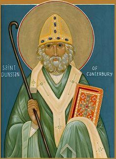May 19: Dunstan, Archbishop of Canterbury, 988