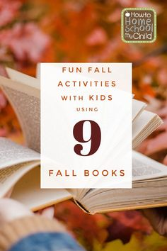 9 Fall Books for Fall Activities for Kids How To Homeschool My Child