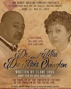 "41 Likes, 2 Comments - The Robey Theatre Company (@therobeytheatrecompany) on Instagram: ""The Robey Theatre Presents ""Dr. Du Bois and Miss Ovington "" written by Clare Coss - directed by Ben…"""