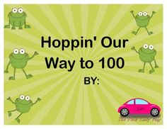 100th day of school addition and subtraction activity frog themed