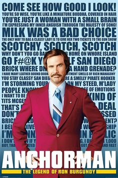 anchorman 2 quotes | ANCHORMAN RON BURGUNDY Poster - QUOTES - Movie Poster