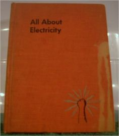 All about electricity (Allabout books): Ira Maximilian Freeman: Amazon.com: Books