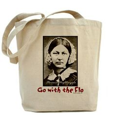 Go with the Flo Nightingale Nurse Tote Bag. I See What They Did Here,,,