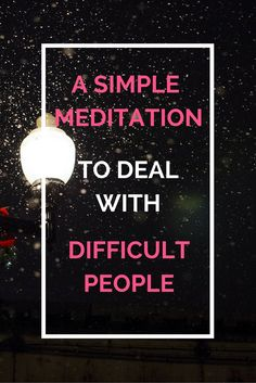 How to use the Loving Kindness Meditation to Change and Improve All Your Relationships, and Show You How to Deal with Difficult People. Working With Difficult People, Working On It, Loving Kindness Meditation, Easy Meditation, Toxic People Quotes, Feeling Broken, Deal With Anxiety, Positive Living, Stupid People