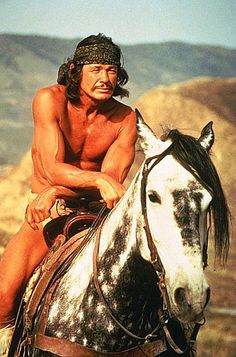 Charles Bronson I love those Cowboys....AND the Indians!!!
