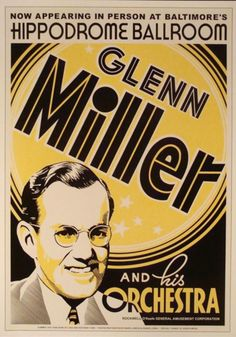 Jazz concert poster, Glenn Miller and his orchestra.