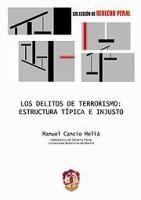 Los delitos de terrorismo : estructura típica e injusto / Manuel Cancio Meliá