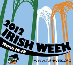 Irish Week 2012 has begun in Seattle. Lot's of Irish fun this week with festivals, parades and more.