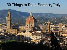 30 things to do in Florence