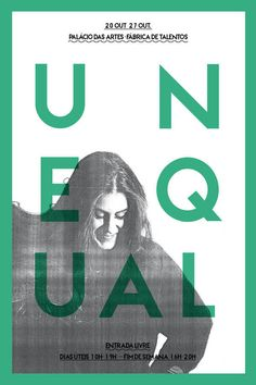 Poster / UNEQUAL on Behance