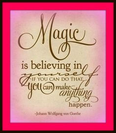Do You Believe in Magic? #Quote #Motivation #Inspiration #Magic