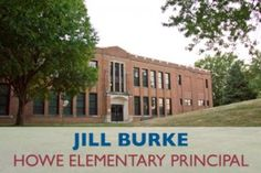 Des Moines Public Schools is pleased to announce the appointment of Jill Burke as the next principal of Howe Elementary School. She is currently the dean of students at Monroe Elementary School. Ms. Burke replaces Deanna Anderson, who recently became principal of Park Avenue Elementary School.