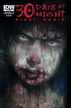 Days Of Night: Night, Again *** Joe Lansdale 30 Days Of Night, Night Night, Comic Book Covers, Comic Books Art, Book Art, Joe R Lansdale, Zombie Art, Horror Comics, Image Comics