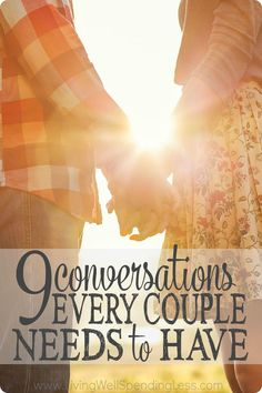 Real marriage can be hard. When the honeymoon is over and the kids and obligations start to fill our time, it is easy to forget how important regular discussions about things that truly matter can be.  Don't miss these 9 conversations every couple needs to have. via lwsl