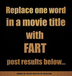 """""""Monty Python and the Holy Fart"""". Lets Play A Game, Monty Python, Movie Titles, One Word, Busy Life, Funny Signs, Let It Be, Words, Movies"""