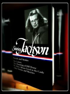Shirley Jackson: Novels and Stories