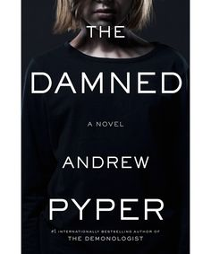 With these five novels, readers get page-turners written with depth and flair; The Damned by Andrew Pyper: After a near-death experience, a bestselling writer is haunted by his beautiful but vindictive twin sister.