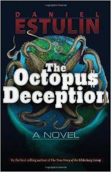 Amazon.com: The Octopus Deception (9781937584238): Daniel Estulin: Books