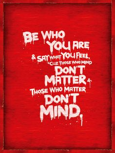 be who you are..