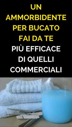 Un Ammorbidente Per Bucato FAI DA TE Più Efficace Di Quelli Commerciali Cleaning Recipes, Cleaning Hacks, Ikea Hack Storage, Housekeeping Tips, Desperate Housewives, Fresh And Clean, Natural Cleaning Products, Green Life, Drops Design