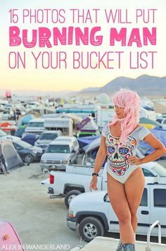 Is this festival deep in the heart of the Nevada desert on your bucket list? I hope that after this post, it will be!  Burning Man is an incredible experience.