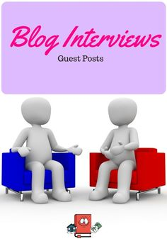 Blog Interviews - Guest Posts