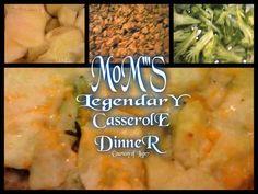 MOM'S LEGENDARY CASSEROLE DINNER