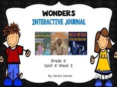 This 5th grade interactive journal is aligned to Common Core and to the McGraw Hill Wonders series for Unit 5-Week 2. This highly INTERACTIVE journal is ideal for teaching all of this week's skills in a powerful, student-friendly way!
