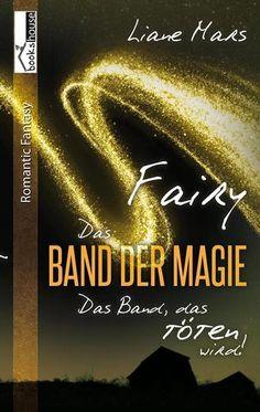 """5 Sterne für """"Fairy - Das Band der Magie 3"""" von Anja, https://www.amazon.de/review/R314QOSVTBFBDJ/ref=cm_cr_dp_title?ie=UTF8"""