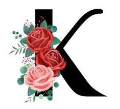 English Letter, Letter K, Climbing Roses, Rose Cottage, Floral Fabric, Alphabet, How To Draw Hands, Image, Adorable Animals