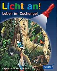 Leben im Dschungel: Licht an! 14 - tolles Entdeckerbuch mit der Taschenlampe, unser Sohn liebt diese Bücher: Amazon.de: Christian Broutin: Bücher