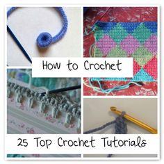 How to Crochet: A Roundup of 25 Top #Crochet Tutorials