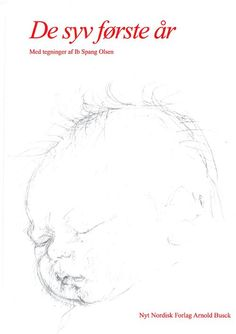 De syv første år, bog - Ib Spang Olsen