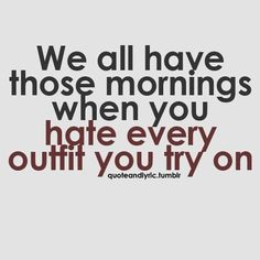ugh.. hate those mornings!!