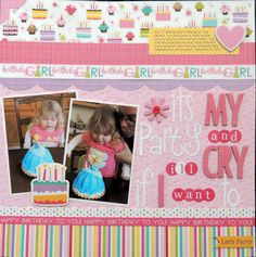 Its My Party and Ill Cry If I Want To - Scrapbook.com
