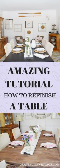 Dining Room Table Refresh for Summer ! a step-by-step tutorial on how to refinish your table!