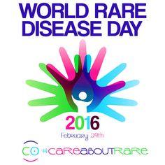 WORLD RARE DISEASE DAY CARE ABOUT RARE DÍA MUNDIAL DE LAS ENFERMEDADES RARAS HAZLAS VISIBLES February 29, 2016