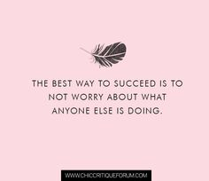 <3 The best way to succeed...