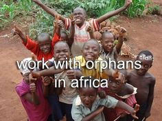 My Bucket List - Before I Die I Want To... Work with orphans anywhere