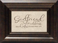 Girlfriend? Let's Celebrate Framed Textual Art