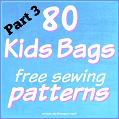 Kids Bags Part 3   free sewing patterns