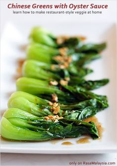 chinese-style greens with oyster sauce. blanched with a smidgen of oil for maximum nutrition.