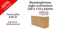 Wysokoglinowa cegła szamotowa 230 x 114 x 64mm teraz 40% taniej! Zapraszamy do naszego sklepu online: http://sklep.vitcas.pl/pl/p/Wysokoglinowa-cegla-szamotowa-230-x-114-x-64mm/211