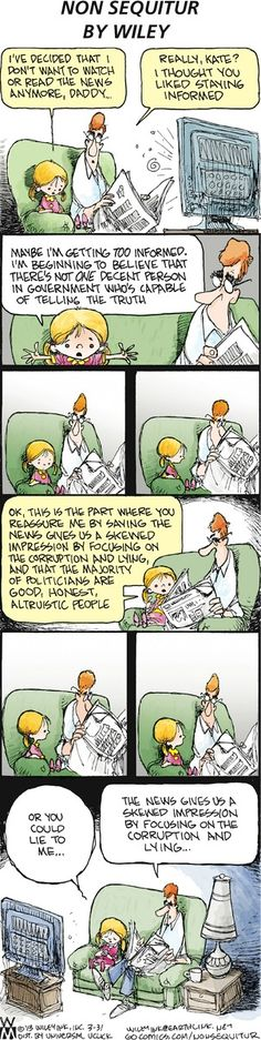 No one nails it quite like Non Sequitur - This particular strip had to be taken directly from my life.  Kate and I are of one mind.