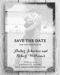DIY Printable Save the Date Photo Card...love the pose but maybe not kissing somehow? I dunno