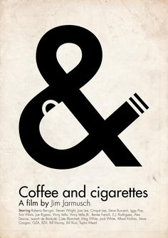Coffee and Cigarette- It took me a little bit to actually see the cup... But I think that it is a really cool idea to have the coffee cup and the cigarette in the ampersand.