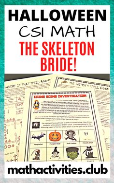 In this scary but fun Halloween math activity your students will have to use their math skills and knowledge to solve a series of Math problems to help the skeleton bride find her forgotten fiancé. An evil witch has cast a spell on a wedding group, turning them all into monsters! Your students will need to solve four math clues in order to uncover who the skeleton bride's fiancé is. A fun CSI math Halloween activity which your students will love - they won't even know they're doing math!