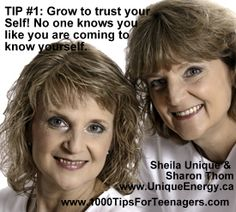 Sheila & Sharon's Tip for Teenagers Trust Yourself, Teenagers, Like You, Knowing You, To My Daughter, Author, Wisdom, Inspirational, Tips
