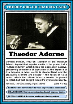 Theodor W. Adorno (1903 - 1969) [click on this image for a short clip that takes up Adorno's (and Horkheimer's) notion of culture as an important site where power in contemporary society is demonstrated]